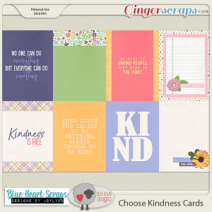 Choose Kindness Cards by Luv Ewe Designs and Blue Heart Scraps