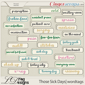 Those Sick Days: Wordtags by LDragDesigns