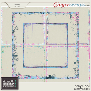 Stay Cool Messy Edges by Aimee Harrison