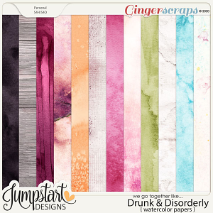 We go together like DRUNK & DISORDERLY {Watercolored Papers}