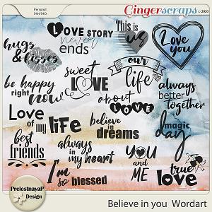 Believe in you Wordart