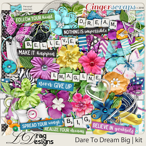 DareTo Dream Big by LDrag Designs