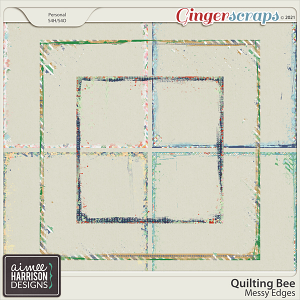 Quilting Bee Messy Edges by Aimee Harrison