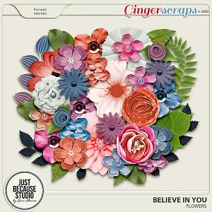Believe In You Flowers by JB Studio