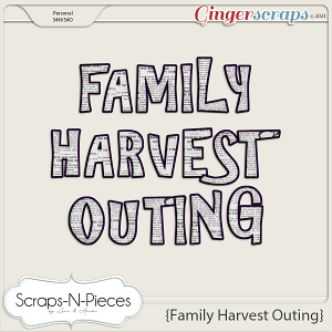 Family Harvest Outing Alpha by Scraps N Pieces
