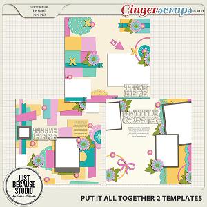 Put It All Together 2 Templates by JB Studio