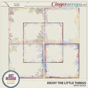 Enjoy The Little Things Edges by JB Studio
