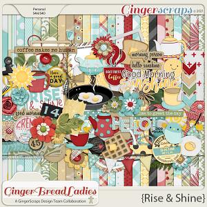 GingerBread Ladies Collab: Rise & Shine