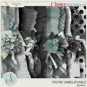 You're Unbelievable Borders by Ilonka's Designs