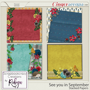 See you in September Stacked Papers by Scrapbookcrazy Creations