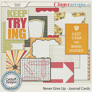 Never Give Up Journal Cards: by CathyK Designs