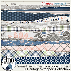 Some Hard Times Torn Edge Borders by ADB Designs