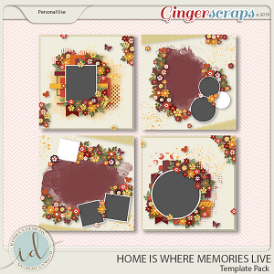 Home Is Where Memories Live Template Pack by Ilonka's Designs