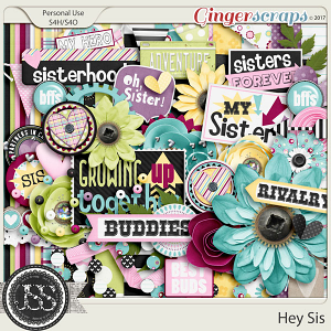 Hey Sis Digital Scrapbook Kit