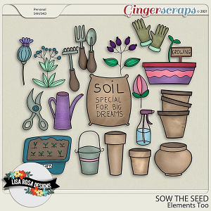 Sow the Seed - Elements Too by Lisa Rosa Designs