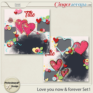 Love you Now & Forever Templates Set1