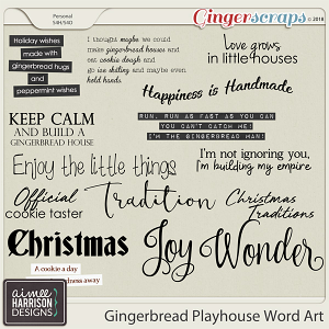 Gingerbread Playhouse Word Art by Aimee Harrison
