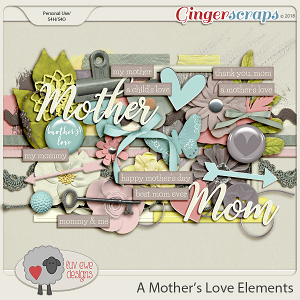 A Mother's Love Elements by Luv Ewe Designs