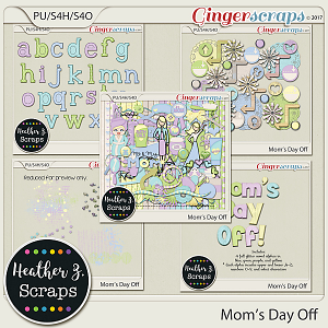 Mom's Day Off BUNDLE by Heather Z Scraps