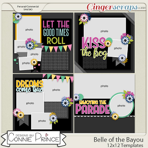 Belle of the Bayou - 12x12 Templates (CU Ok) by Connie Prince