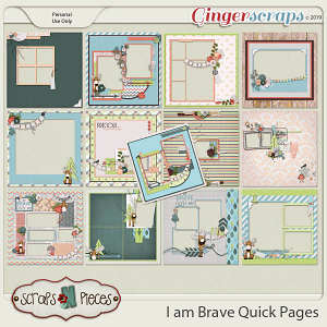 I am Brave Quick Pages by Scraps N Pieces