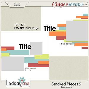 Stacked Pieces 5 Templates by Lindsay Jane