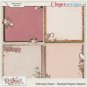 February Daze Stacked Papers (layers)