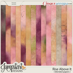 Rise Above It {Blended Papers} by Jumpstart Designs