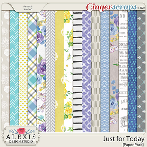 Just for Today - Patterned Papers