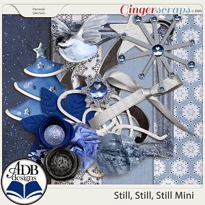 Still, Still, Still Mini Kit by ADB Designs