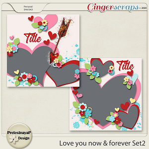 Love you Now & Forever Templates Set2