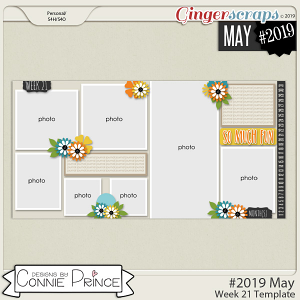 #2019 May - Week 21 Template Pack (CU Ok) by Connie Prince