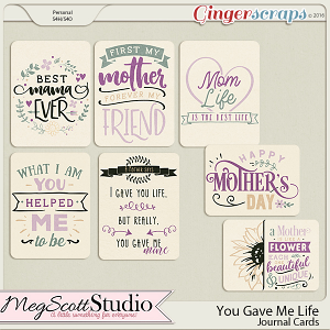 You Gave Me Life - Journal Cards