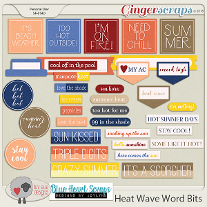 Heat Wave Word Bits by Luv Ewe Designs and Blue Heart Scraps