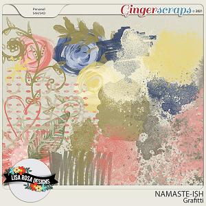 Namaste-ish - Grafitti by Lisa Rosa Designs