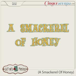 A Smackerel of Honey Alpha - Scraps N Pieces