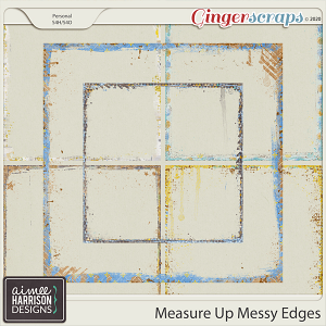 Measure Up Messy Edges by Aimee Harrison
