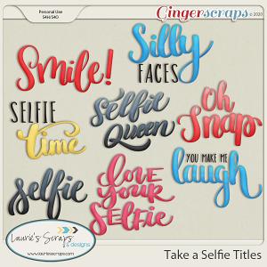 Take A Selfie Titles