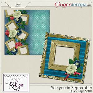 See you in September Quick Pages by Scrapbookcrazy Creations