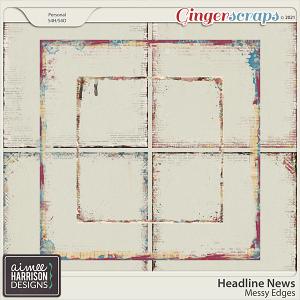 Headline News Messy Edges by Aimee Harrison